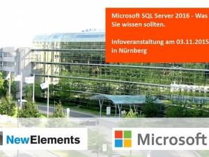 Microsoft SQL Server 2016 – Was Sie wissen sollten! am 03.02.2016 in Nürnberg